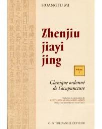 Zhenjiu jiayi jing, Classique ordonné de l'acupuncture (2 volumes)