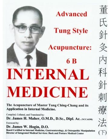 Advanced Tung Style Acupuncture 6B - Internal Medicine