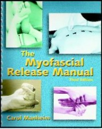 The Myofascial Release Manual  3rd edition