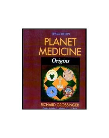 Planet Medicine. Origins