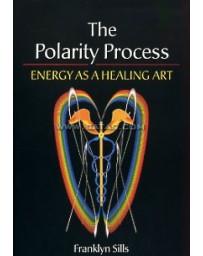 The Polarity Process. Energy as a Healing Art
