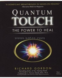 Quantum Touch - The Power to Heal  3rd edition