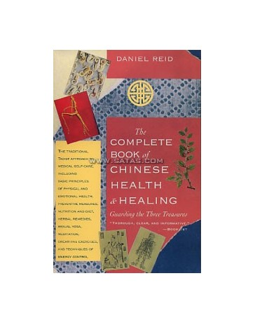 The Complete Book of Chinese Health - Healing. Guarding