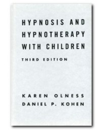 Hypnosis and Hypnotherapy with Children (3ed)