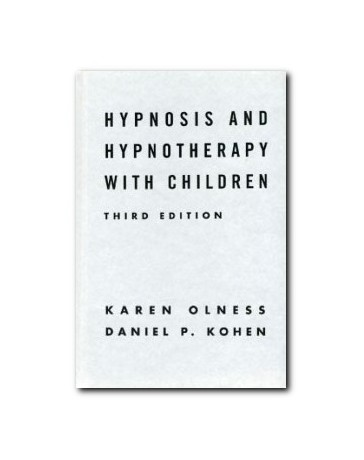 Hypnosis and Hypnotherapy with Children   3rd edition