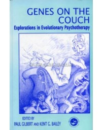 Genes on the Couch - Explorations in Evolutionary Psychotherapy