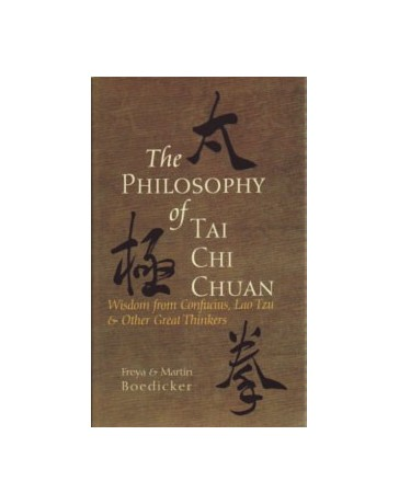 The Philosophy of Tai Chi Chuan - Wisdom from Confucius, Lao Tzu - Other Great Thinkers
