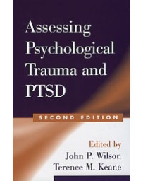 ASSESSING PSYCHOLOGICAL TRAUMA AND PTSD (second edition