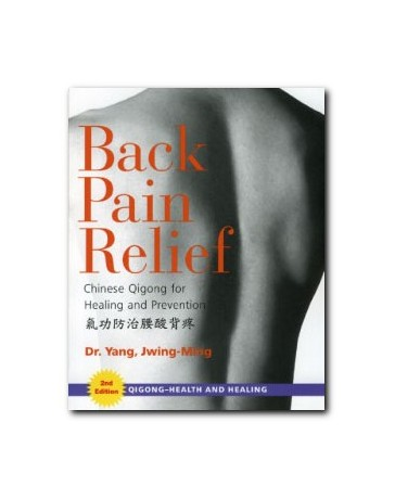 Back Pain Relief - Chinese Qigong for Healing and Prevention