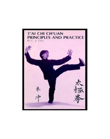 T'ai Chi Ch'uan Principles and Practice