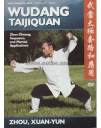 Wudang Taijiquan - Zhan-Zhuang, Sequence and Martial Applications  (DVD)