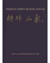 Essence Spirit Blood and Qi