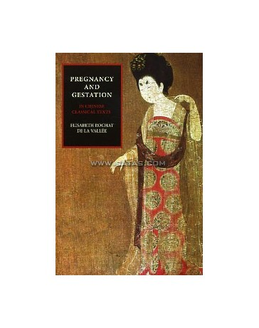 Pregnancy and Gestation in Chinese Classical Texts