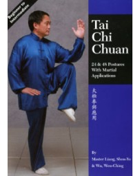 Tai Chi Chuan - 24 - 48 Postures with Martial Applications