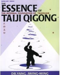 The Essence of Taiji Qigong 2nd edition