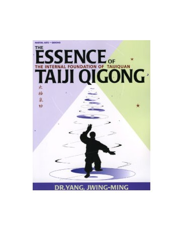The Essence of Taiji Qigong  2nd edition