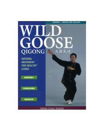 Wild Goose Qigong - Natural Movement for Healthy Living