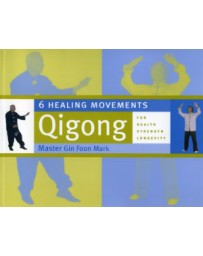 6 Healing Movements Qigong