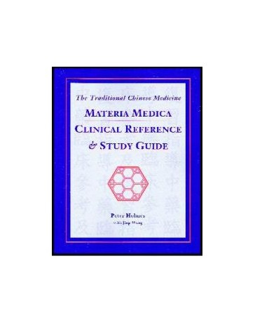 Materia Medica Clinical Reference - Study Guide