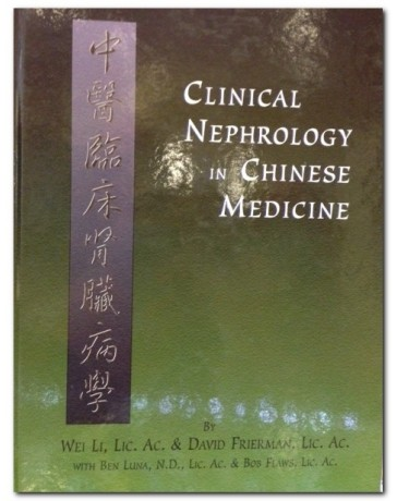 Clinical Nephrology in Chinese Medicine