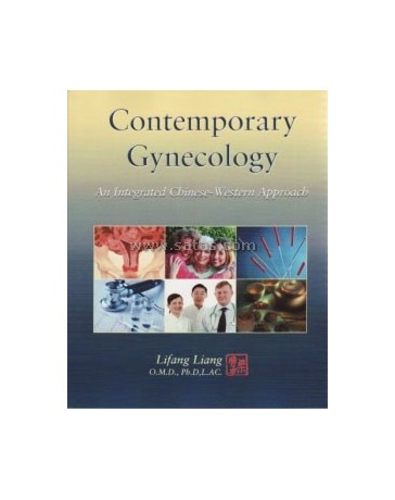 Contemporary Gynecology. An Integrated Chinese-Western