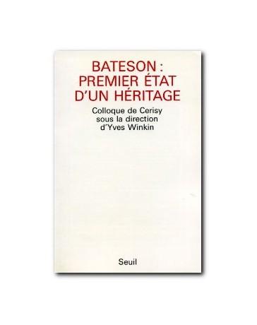 Bateson : premier état d'un héritage