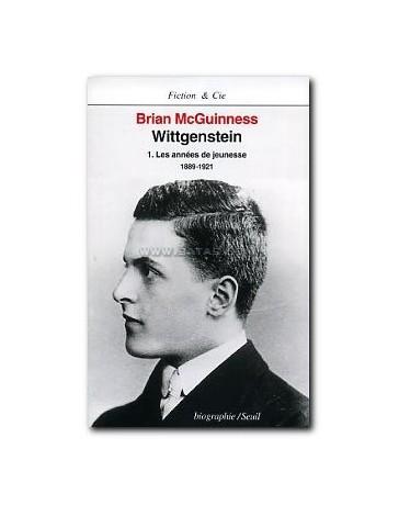 Wittgenstein  Tome 1 - Les années de jeunesse (1889-1921)