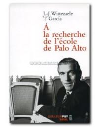 À la recherche de l'école de Palo Alto  2ème édition