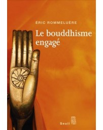 LE BOUDDHISME ENGAGE.
