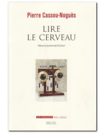 Lire le cerveau - Neuro/science/fiction