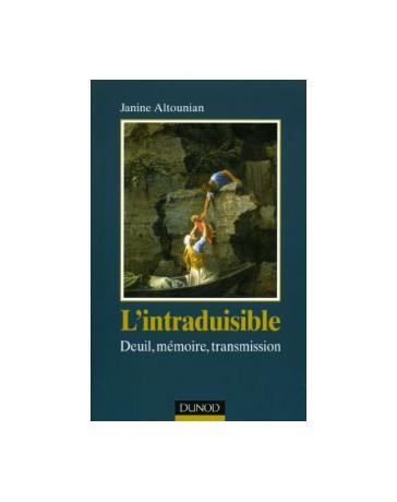 L'intraduisible - Deuil, mémoire, transmission
