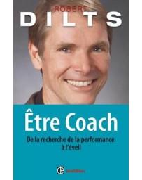 Etre coach - De la recherche de la performance à l'éveil