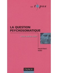 La Question psychosomatique