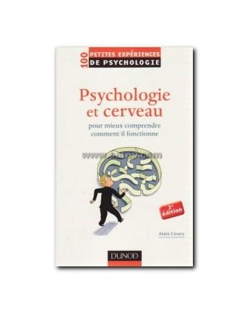 Psychologie et cerveau, pour mieux comprendre comment il fonctionne