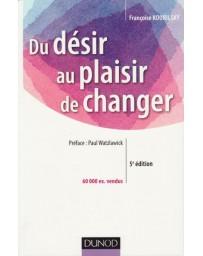 Du désir au plaisir de changer - 5ème édition