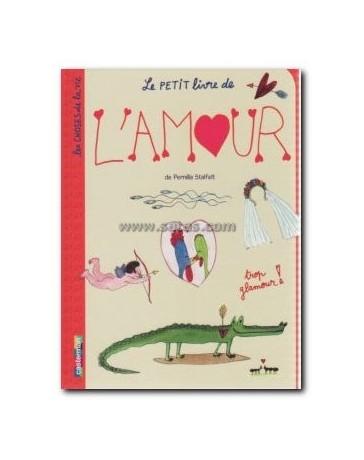 Le petit livre de l'amour - Les choses de la vie Tome 2