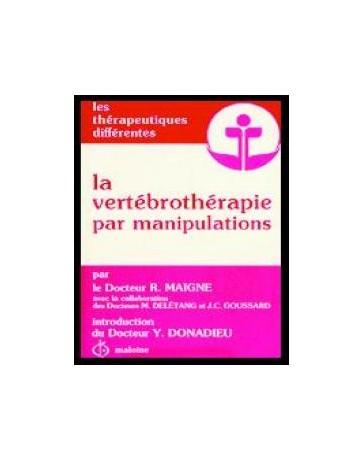 La vertébrothérapie par manipulations