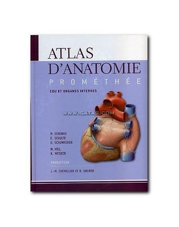 Prométhée - Atlas d'anatomie 2 (Cou et organes internes