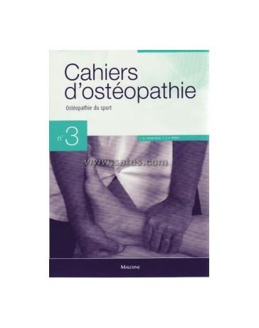 Cahiers d'ostéopathie  Cahier n° 3 - Ostéopathie du sport