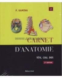 Carnet d'anatomie 2. Tête, cou, dos