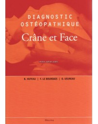 DIAGNOSTIC OSTEOPATHIQUE - CRANE ET FACE