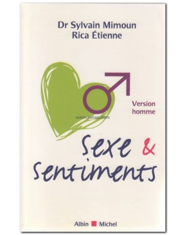 Sexe et sentiments - Version homme