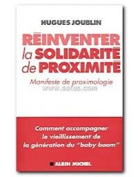 Réinventer la solidarité de proximité - Manifeste de proximologie