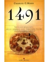 1491 - Nouvelles révélations sur les Amériques avant Christophe Colomb