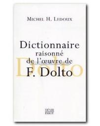 Dictionnaire raisonné de l'oeuvre de F. Dolto