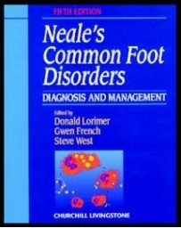 Neale's Common Foot Disorders - Diagnosis and Treatment   5th edition
