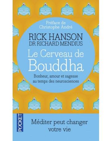 Le cerveau de Bouddha - Bonheur, amour et sagesse au temps des neurosciences (Poche)
