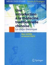Une introduction à la médecine traditionnelle chinoise: le corps théorique