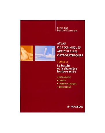 Atlas de techniques articulaires ostéopathiques  Tome 2