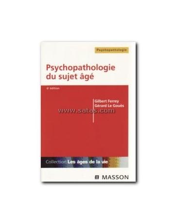 Psychopathologie du sujet âgé